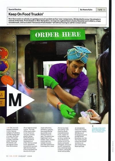 "Kahn, Howie, ""Keep On Food Truckin',"" GQ, August 2009, p. 34"