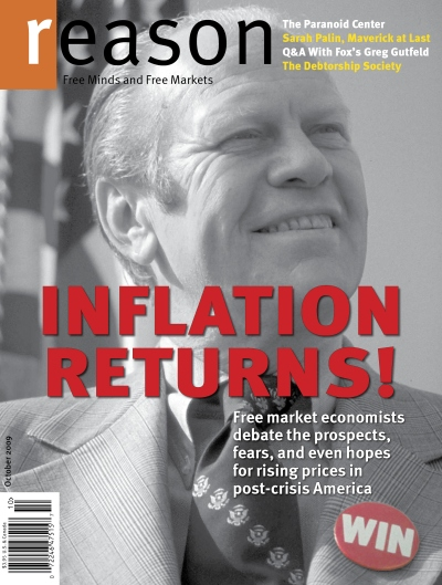 Reason Magazine, October 2009, President Gerald Ford as the poster-boy for inflation