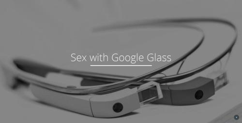 A Wearable Tech Hackathon sex app for Google Glass